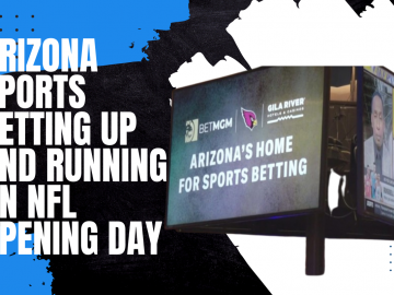 Arizona Sports Betting Up and Running on NFL Opening Day